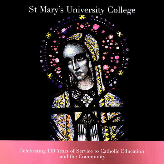 St Mary's University Celebrating 110 Years of Service to Catholic Education and the Community