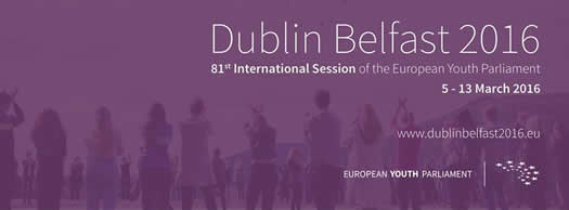 Dublin Belfast 2016 - 81st International Session of the European Youth Parliament